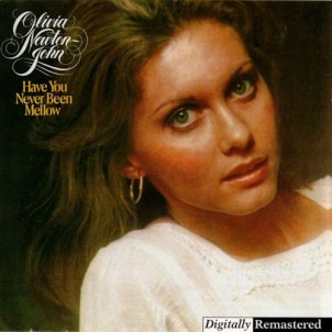 olivia_newton-john-have_you_never_been_mellow-front